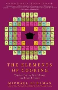 elements-cooking-translating-chefs-craft-for-every-kitchen-michael-ruhlman-paperback-cover-art