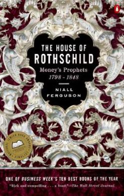 The-House-of-Rothschild-Volume-1-Money-s-Prophets-9780140240849