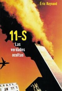 11 DE SEPTIEMBRE- LAS VERDADES OCULTAS