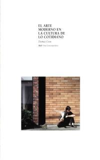 ARTE MODERNO EN LA CULTURA DE LO COTIDIANO