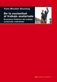 DE LA ESCLAVITUD AL TRABAJO ASALARIADO