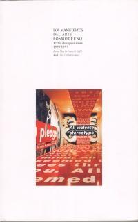 LOS MANIFIESTOS DEL ARTE POSMODERNO. TEXTOS DE EXPOSICIONES, 1980-1995