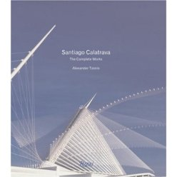 Santiago Calatrava The complete works
