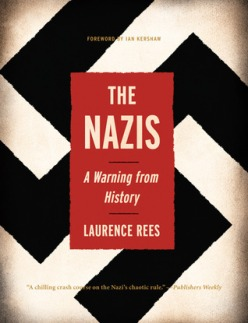 The Nazis- A Warning from History