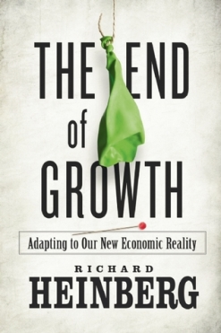 The End of Growth- Adapting to Our New Economic Reality