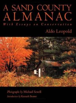 A Sand County Almanac- With Essays on Conservation