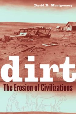 Dirt- The Erosion of Civilizations