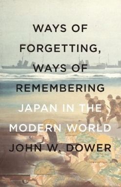 Ways of Forgetting, Ways of Remembering- Japan in the Modern World