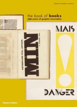 The Book of Books- 500 Years of Graphic Innovation