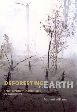Deforesting the Earth- From Prehistory to Global Crisis