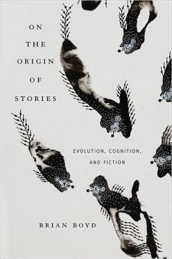 On the Origin of Stories- Evolution, Cognition, and Fiction