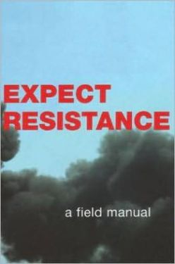 Expect Resistance- A Crimethink Field Manual