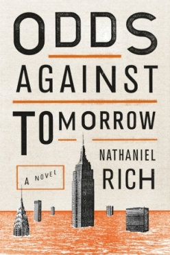Odds Against Tomorrow- A Novel