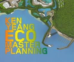 ecomasterplanning-the-work-of-ken-yeang