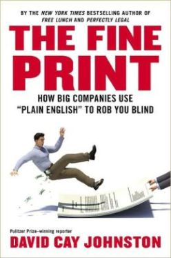 The Fine Print- How Big Companies Use %22Plain English%22 to Rob You Blind