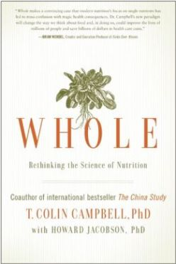 Whole- Rethinking the Science of Nutrition