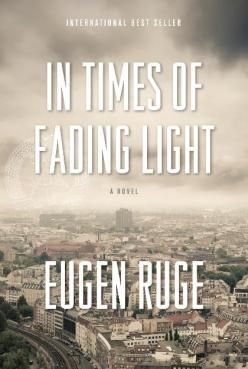 In Times of Fading Light- A Novel