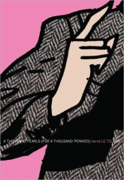 A Thousand Pearls (for a Thousand Pennies) (French Literature Series)