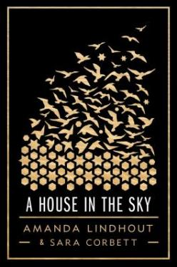 A House in the Sky- A Memoir