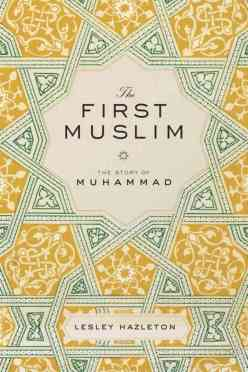 The First Muslim- The Story of Muhammad
