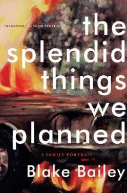 The Splendid Things We Planned- A Family Portrait