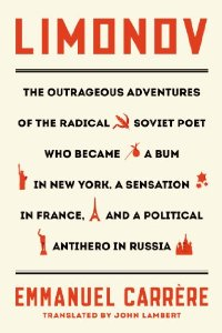 Limonov- The Outrageous Adventures
