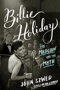 Billie Holiday The Musician and the Myth