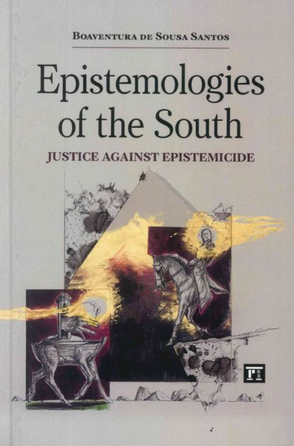 epistemologies-of-the-south-justice-against-epistemicide